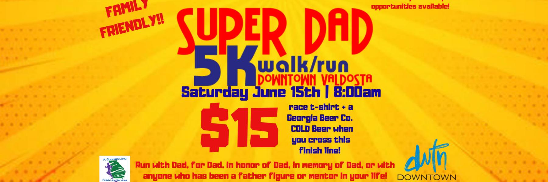 Super Dad 5k